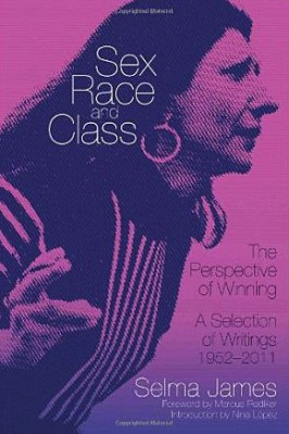 Sex, Race and Class by Selma James